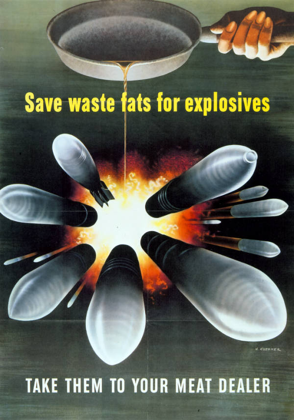 'Save Waste Fats for Explosives' poster