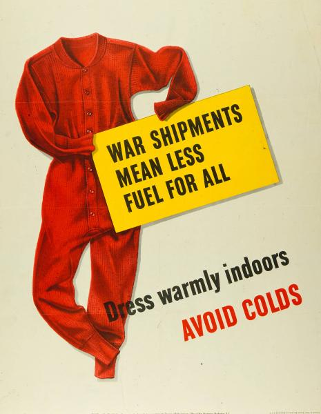 'War Shipments Mean Less Fuel for All' poster