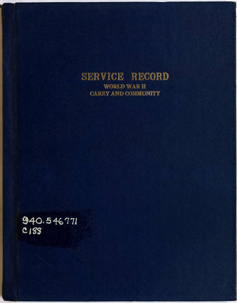 Service Record Book of Men and Women of Carey, Ohio and Community