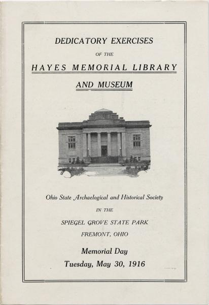 Hayes Memorial Library and Museum Dedication Program