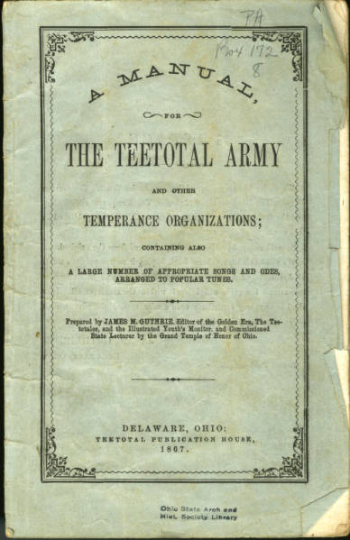 'Manual for the Teetotal Army and Other Temperance Organizations' pamphlet