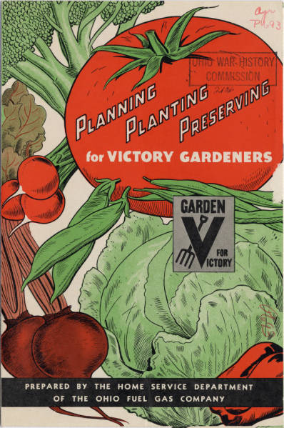 Planning, Planting, Preserving for  Victory Gardens Pamphlet