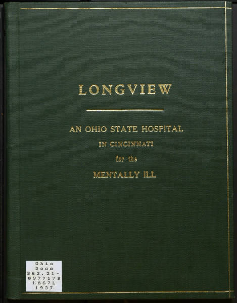 Longview: An Ohio State Hospital in Cincinnati for the Mentally Ill
